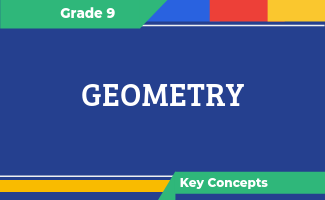 Grade 9 Key Concepts: Geometry